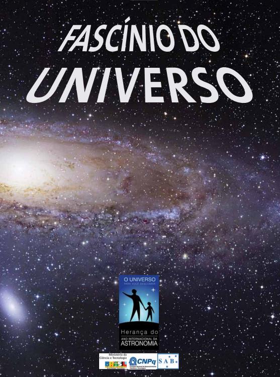 """O livro foi editado pelo Prof. Dr. Augusto Damineli e pelo Prof. Dr. João Steiner como parte das comemorações do Ano Internacional da Astronomia (2009). Edições impressas de """"Fascínio do Universo"""" foram distribuídas gratuitamente em escolas, e a edição digital pode ser copiada neste site."""